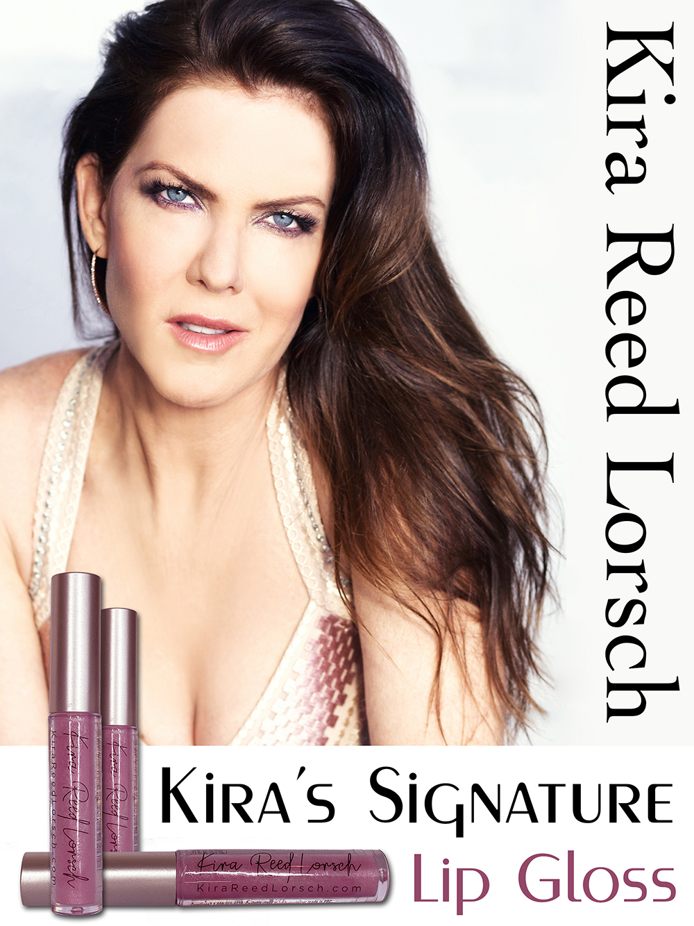 Kira Reed Lorsch - Kira's Signature Lip Gloss